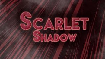 Scarlet Shadow
