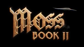 Moss: Book II