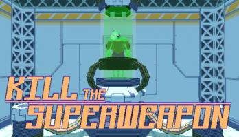 Kill the Superweapon