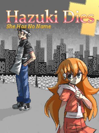 Hazuki Dies: She Has No Name