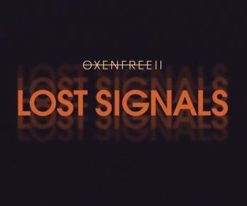 Oxenfree II: Lost Signals