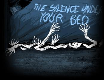 The Silence Under Your Bed