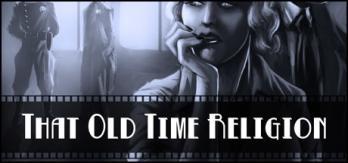 Deadlands Noir - That Old Time Religion