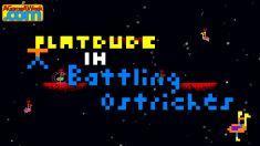 Platdude in Battling Ostriches