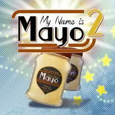 My Name Is Mayo 2