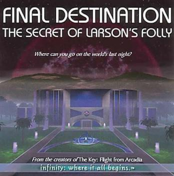 Final Destination: The Secret of Larson's Folly