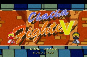 Chacha Fighter V
