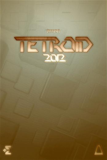 Tetroid 2012