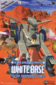 Mobile Suit Gundam: White Base - The 13th Independent Force