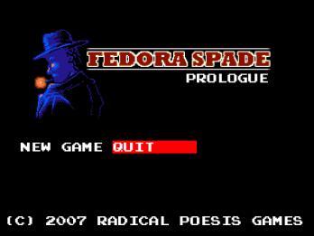 Fedora Spade: Prologue