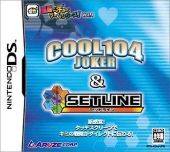 Zunou ni Asekaku Game Series! Vol. 1: Cool 104 Joker & Setline