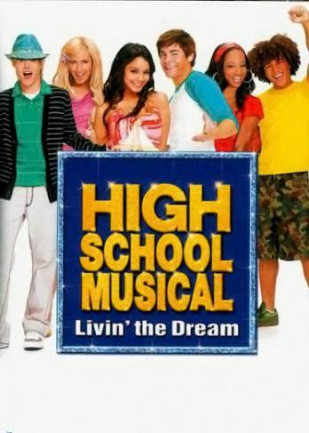High School Musical: Livin' the Dream