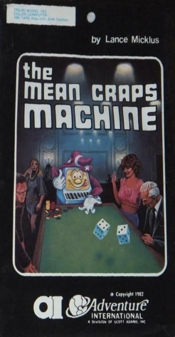 The Mean Craps Machine