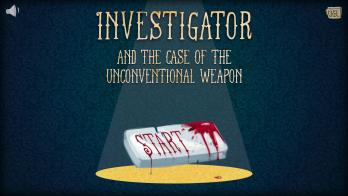 Investigator and the Case of the Unconventional Weapon