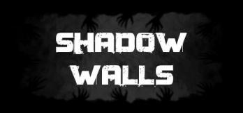 Shadow Walls