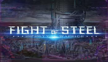 Fight of Steel: Infinity Warrior game