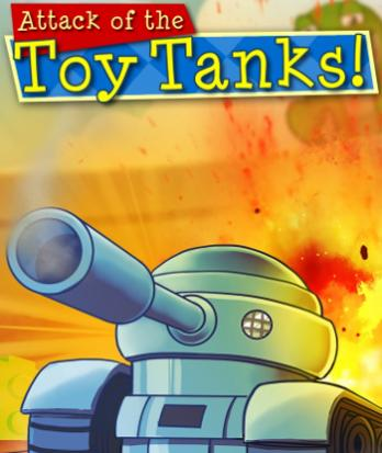 Attack of the Toy Tanks!