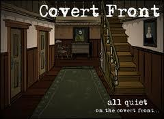 Covert Front: Episode One - All Quiet on Covert Front