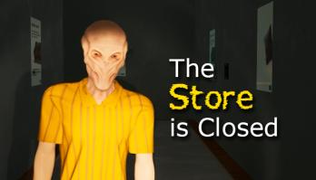 The Store is Closed
